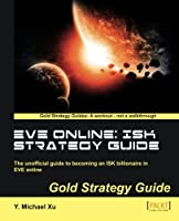 EVE Online: ISK Strategy Guide Front Cover