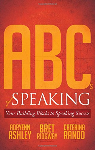 ABCs of Speaking: Your Building Blocks to Speaking Success