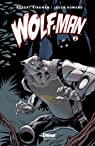 Wolf-Man, tome 2  par Kirkman
