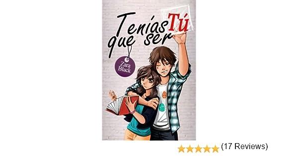 Tenías que ser tú: Volume 1 (Serie Tenías que ser tú): Amazon.es ...