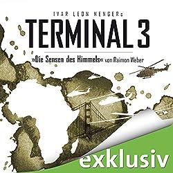 Die Sensen des Himmels (Terminal 3 - Folge 2)