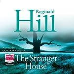 The Stranger House   Reginald Hill