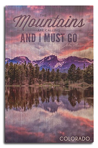 Colorado - John Muir - The Mountains are Calling - Sunset and Lake - Photograph (10x15 Wood Wall Sign, Wall Decor Ready to Hang)