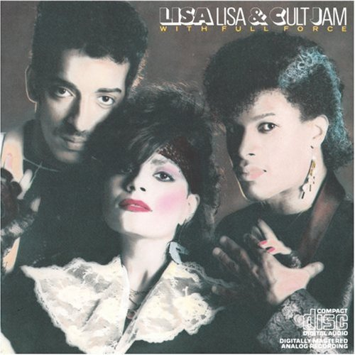 Lisa Lisa And Cult Jam With Full Force (Lisa Lisa & Cult Jam With Full Force)