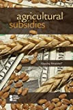 Agricultural Subsidies, Noël Merino, 0737745010