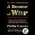 A Rumor of War: The Classic Vietnam Memoir (40th Anniversary Edition)