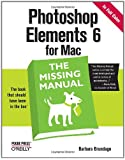 Photoshop Elements 6 for Mac: The Missing Manual (Missing Manuals)