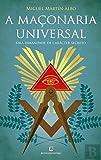 img - for A Ma onaria Universal Uma irmandade de car cter secreto (Portuguese Edition) book / textbook / text book
