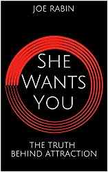 She Wants You: The Truth Behind Attraction