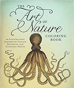Amazon.com: The Art of Nature Coloring Book: 60 Illustrations ...