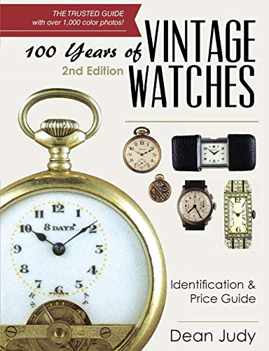 100 Years of Vintage Watches: Identification and