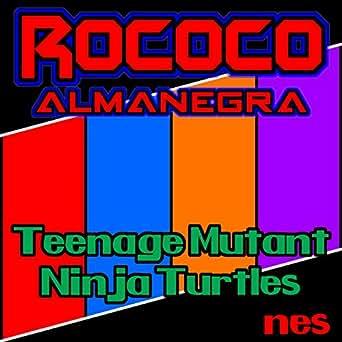 Teenage Mutant Ninja Turtles (From Teenage Mutant Ninja ...