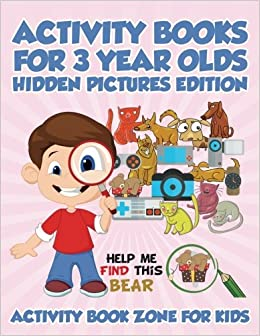 activity books for 3 year olds hidden pictures edition activity book zone for kids 9781683762720 amazoncom books - Hidden Pictures For 3 Year Olds
