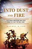 Into Dust and Fire, Rachel S. Cox, 0451234758