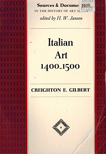 Italian Art: 1400-1500 (Sources & Documents in the History of Art Series)