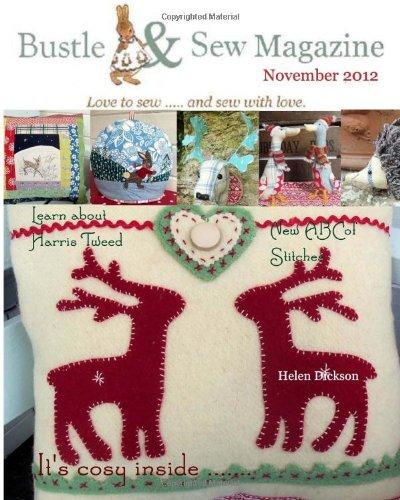Bustle & Sew Magazine November 2012 (Volume 22) pdf epub