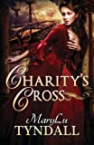 Charity's Cross (Charles Towne Belles) (Volume 4)
