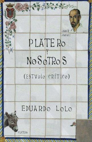 Platero y nosotros: Estudio crítico (Spanish Edition)