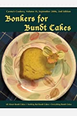 Bonkers for Bundt Cakes Kindle Edition