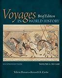 Voyages in World History, Volume I, Brief 9781305088818