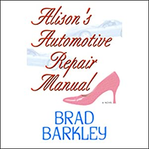 Alison's Automotive Repair Manual Audiobook