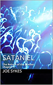 Sataniel: The Return of the Master:  Chapter 1