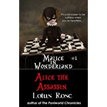 Malice in Wonderland #1: Alice the Assassin (Malice in Wonderland Series)