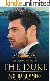 The Duke (Billionaire Royals Book 3)