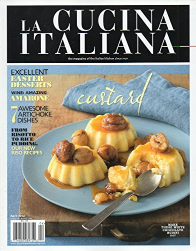La Cucina Italiana (april 2012 Easter desserts/custards/artichokes)