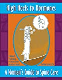 High Heels to Hormones, Christina Lasich, 0595468918