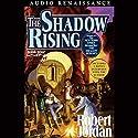 The Shadow Rising: Book Four of The Wheel of Time | Livre audio Auteur(s) : Robert Jordan Narrateur(s) : Kate Reading, Michael Kramer