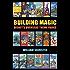 Building Magic - Disney's Overseas Theme Parks