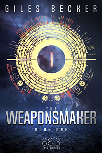 The Weaponsmaker (88.3 Book 1) by [Becker, Giles]