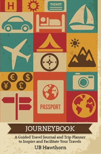Journeybook: A Guided Travel Journal and Trip Planner to Inspire and Facilitate Your Travels by UB Hawthorn - Hawthorn Shopping Mall