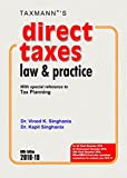 Direct Taxes Law & Practice -With special reference to Tax Planning (60th Edition 2018-19)