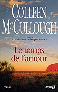Le temps de l'amour, McCullough, Colleen