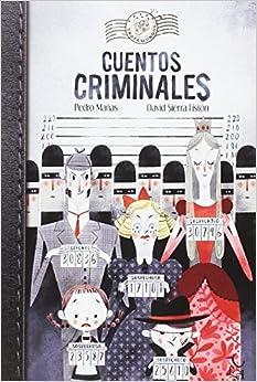 Book's Cover of Cuentos Criminales (Trotamundos) (Español) Tapa blanda – 4 diciembre 2017