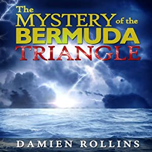 The Mystery of the Bermuda Triangle Audiobook
