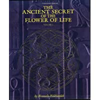 The Ancient Secret of the Flower of Life: 1