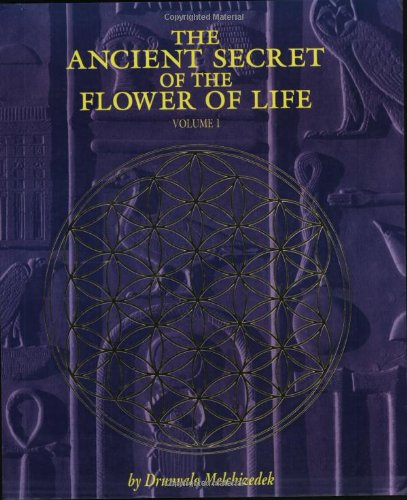 The Ancient Secret of the Flower of Life, Vol. 1 [Drunvalo Melchizedek] (Tapa Blanda)