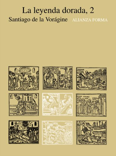 Descargar Libro La Leyenda Dorada, 2 ) De Santiago Santiago De La Voragine
