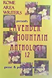 img - for Lavender Mountain Anthology (Rome Area Writers), v. 12 book / textbook / text book
