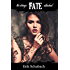 Fate: No Strings Attached (New Sentinels Book 3)