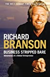 Business Stripped Bare: Adventures of a...