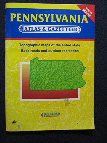 Pennsylvania Atlas and Gazetteer (State Atlas & Gazetteer) -