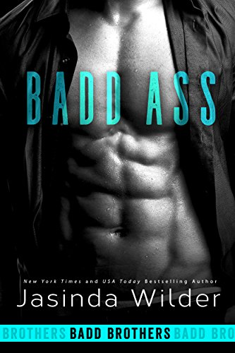 Badd Ass (Badd Brothers Book 2) by [Wilder, Jasinda]