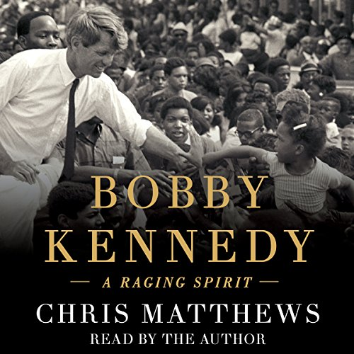 Bobby Kennedy: A Raging Spirit Audiobook [Free Download by Trial] thumbnail