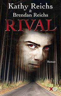 Viral, tome 5 : Rival par Kathy Reichs