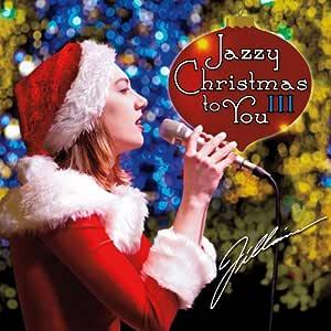 Jazzy Christmas to You III