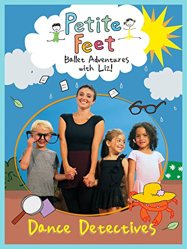Petite Feet: Dance Detectives by